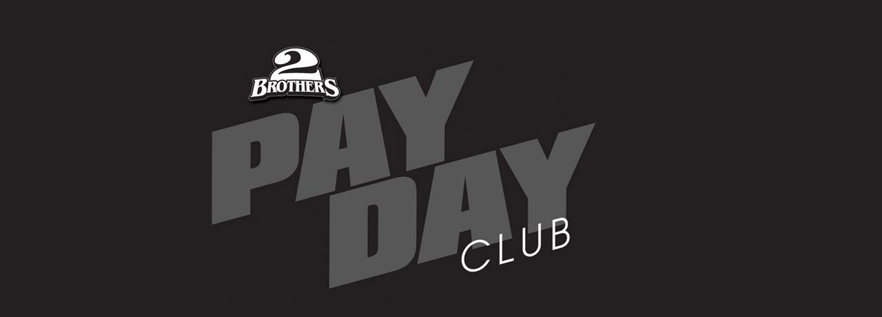 2-brothers-payday-club
